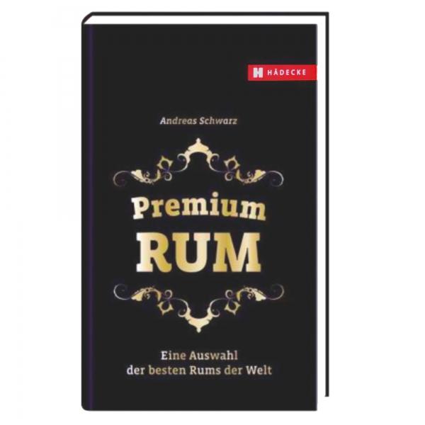 Andreas_Schwarz___Premium_Rum_Eine_Auswahl_der_besten_Rums_der_Welt.jpg